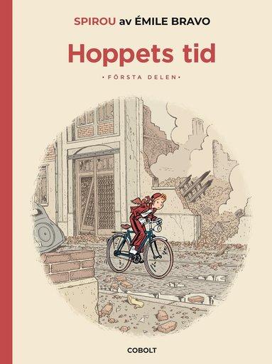 bokomslag Hoppets tid. Del 1, En dålig början