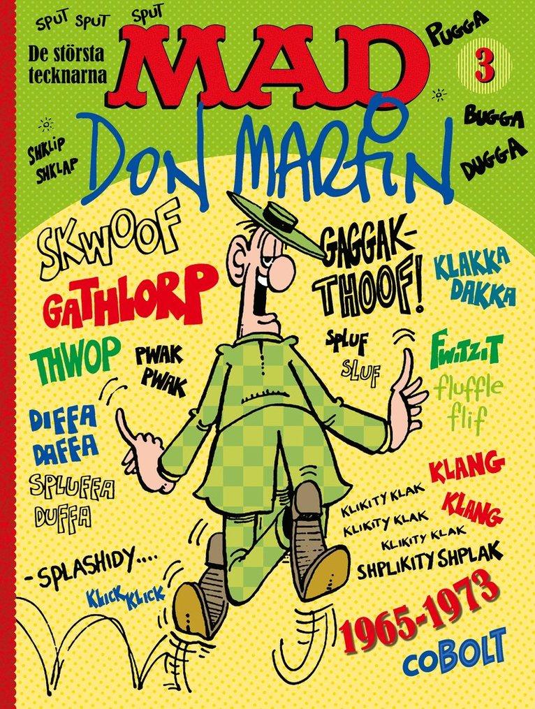 MAD. De största tecknarna 3, Don Martin 1965-1973 1