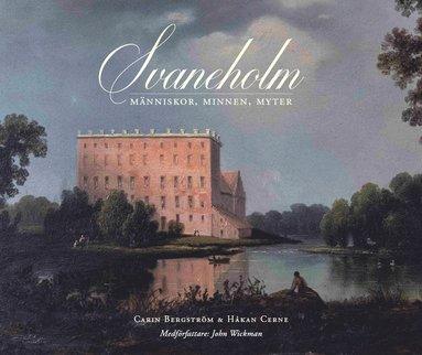 bokomslag Svaneholm : människor, minnen, myter