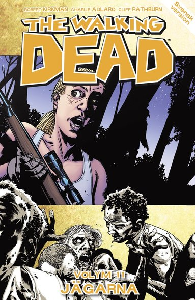 bokomslag The Walking Dead volym 11