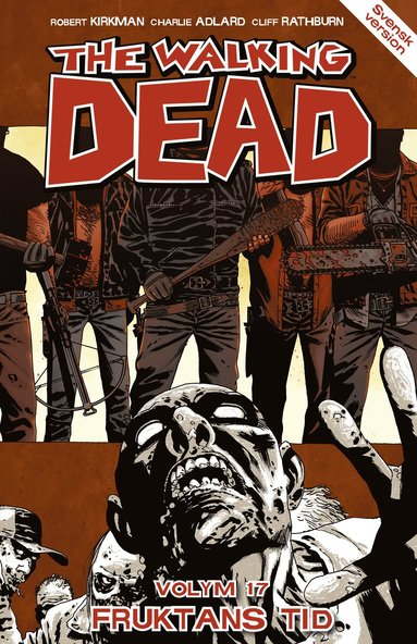 bokomslag The Walking Dead volym 17. Fruktans tid