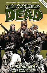 The Walking Dead volym 19. Tärningen är kastad
