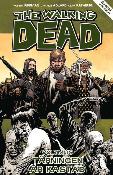 bokomslag The Walking Dead volym 19. Tärningen är kastad