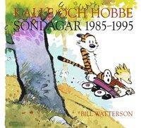 bokomslag Kalle och Hobbe. Söndagar 1985-1995