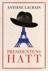 bokomslag Presidentens hatt