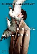 bokomslag Den sista migrationen