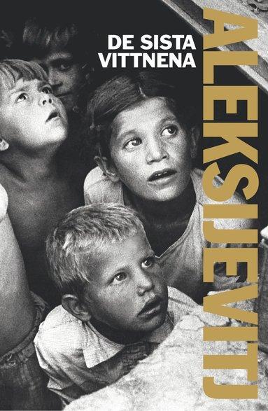 bokomslag De sista vittnena : solo för barnröst