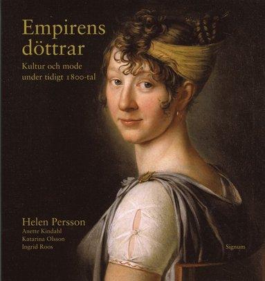 bokomslag Empirens döttrar : kultur och mode under tidigt 1800-tal