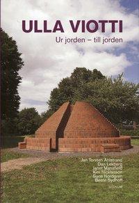 bokomslag Ulla Viotti : ur jorden - till jorden