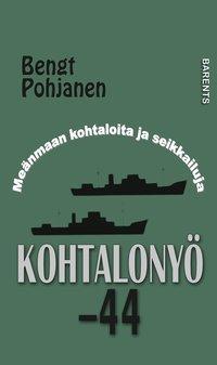 bokomslag Kohtalonyö -44