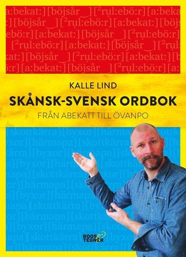 bokomslag Skånsk-svensk ordbok : från abekatt till övanpo