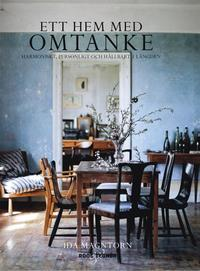 bokomslag Ett hem med omtanke : harmoniskt, personligt och hållbart i längden