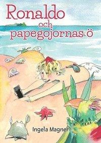 bokomslag Ronaldo och papegojornas ö