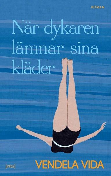 bokomslag När dykaren lämnar sina kläder