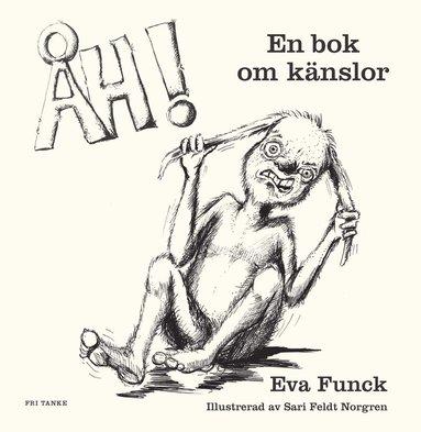 bokomslag ÅH! En bok om känslor