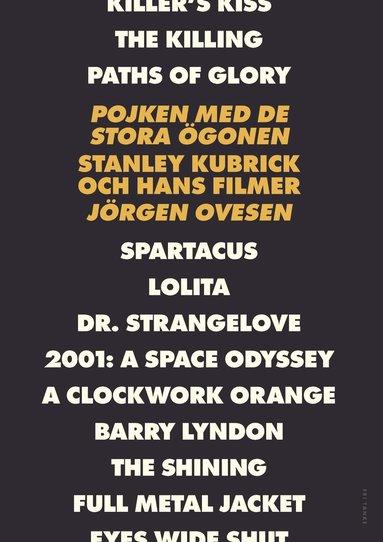 bokomslag Pojken med de stora ögonen : Stanley Kubrick och hans filmer