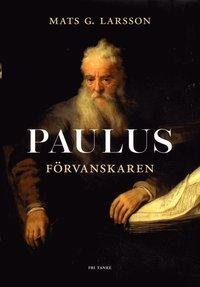 bokomslag Paulus : förvanskaren