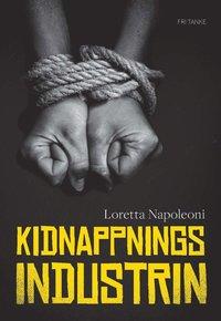 bokomslag Kidnappningsindustrin