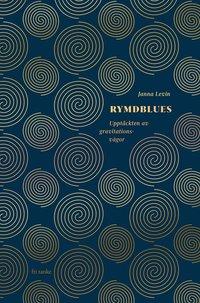 bokomslag Rymdblues : upptäckten av gravitationsvågor