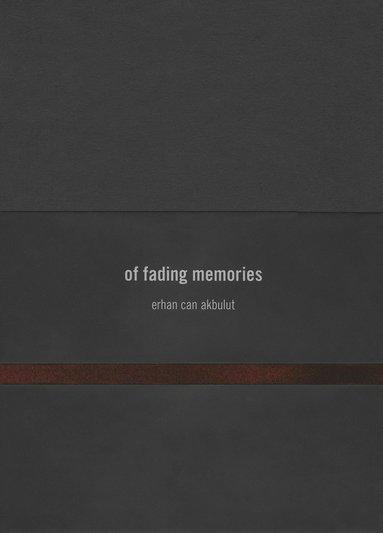 bokomslag Of Fading Memories
