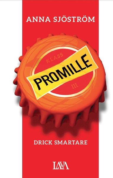 bokomslag Promille : drick smartare