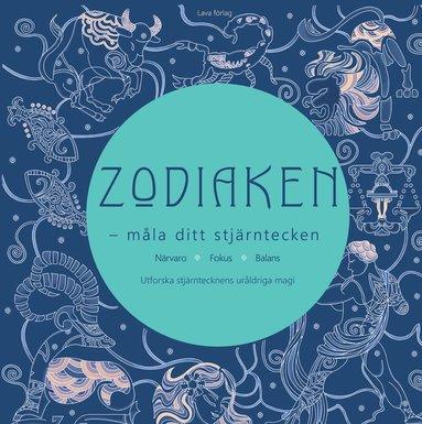 bokomslag Zodiaken : måla ditt stjärntecken - närvaro, fokus, balans