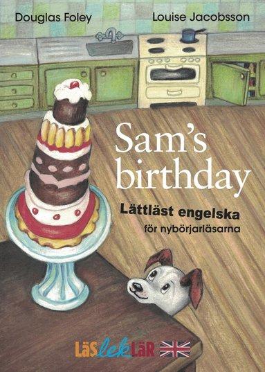 bokomslag Sam's Birthday : lättläst engelska för nybörjarläsarna