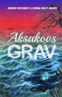 bokomslag Aksakovs grav