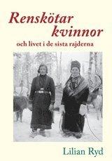 bokomslag Renskötarkvinnor och livet i de sista rajderna