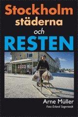 bokomslag Stockholm, städerna och resten