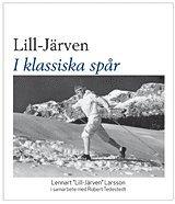 bokomslag Lill-Järven : i klassiska spår