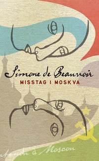 bokomslag Misstag i Moskva