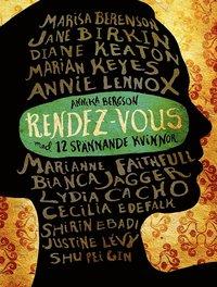 bokomslag Rendez-vous med 12 spännande kvinnor