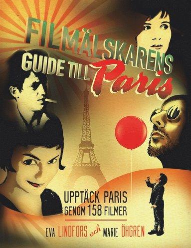 bokomslag Filmälskarens guide till Paris