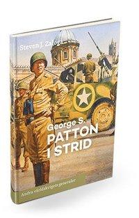 bokomslag George S. Patton i strid