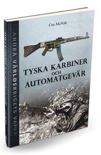 bokomslag Tyska karbiner och automatgevär