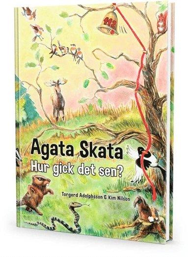 bokomslag Agata Skata - Hur gick det sen?