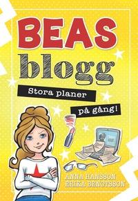 Beas blogg - Stora planer på gång!