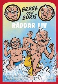 bokomslag Berra och Boris räddar liv