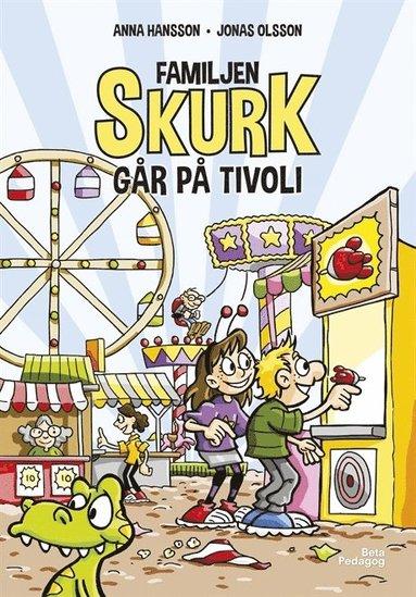 bokomslag Familjen Skurk går på tivoli