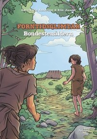 bokomslag Forntidsglimtar - Bondestenåldern