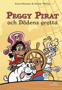 bokomslag Peggy Pirat och Dödens grotta