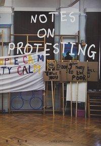 bokomslag Notes on Protesting