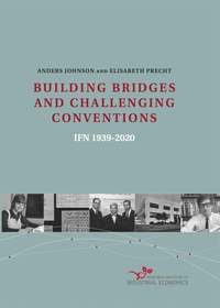 bokomslag BUILDING BRIDGES AND CHALLENGING CONVENTIONS IFN 1939-2020