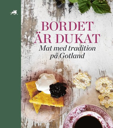 bokomslag Bordet är dukat : mat med tradition på Gotland