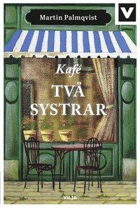 bokomslag Kafé Två systrar (bok + ljudbok)