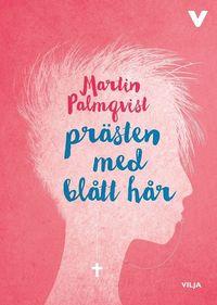 bokomslag Prästen med blått hår