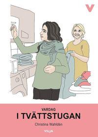 bokomslag Vardag - I tvättstugan