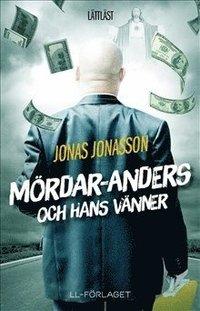 bokomslag Mördar-Anders och hans vänner / Lättläst
