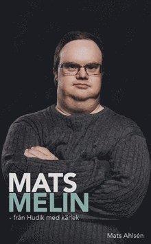 bokomslag Mats Melin - från Hudik med kärlek / Lättläst